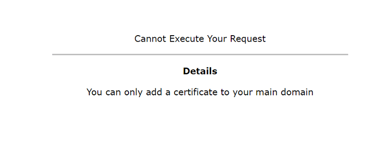 Fix lỗi You can only add a certificate to your main domain